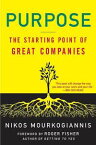 Purpose: The Starting Point of Great Companies【電子書籍】[ Nikos Mourkogiannis ]