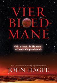 Vier bloed-mane (eBoek)God se tekens in die hemel verander die geskiedenis【電子書籍】[ John Hagee ]