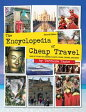 The Encyclopedia of Cheap Travel: SAVE UP TO 90% ON LODGING, FLIGHTS, TOURS, CRUISES, AND MORE!【電子書籍】[ Terrance Zepke ]