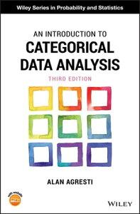 An Introduction to Categorical Data Analysis【電子書籍】[ Alan Agresti ]