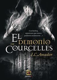 El demonio de Courcelles【電子書籍】[ J.C Amador ]