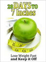 楽天Kobo電子書籍ストアで買える「28 Days to 7 Inches: Lose Weight Fast and Keep It Off【電子書籍】[ Nicole Reed ]」の画像です。価格は323円になります。