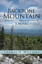楽天Kobo電子書籍ストアで買える「Backbone MountainA Novel【電子書籍】[ Thomas H. Williams ]」の画像です。価格は459円になります。