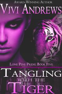 Tangling with the Tiger【電子書籍】[ Vivi Andrews ]