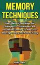 楽天Kobo電子書籍ストアで買える「Memory Techniques - Learn Memory Techniques And Strategies For Concentration And Accelerated Learning To Keep Your Brain Agile, Sharp And Forever Young.Memory Loss Book Series, #3【電子書籍】[ Kristy Clark ]」の画像です。価格は109円になります。