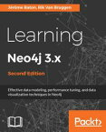 Learning Neo4j 3.x - Second Edition【電子書籍】[ Jerome Baton ]