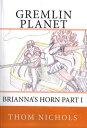 楽天Kobo電子書籍ストアで買える「Gremlin Planet【電子書籍】[ Thom Nichols ]」の画像です。価格は660円になります。
