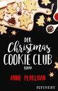 Der Christmas Cookie Club【電子書籍】[ Ann Pearlman ]