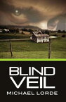Blind Veil【電子書籍】[ Michael Lorde ]