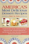 America's Most Delicious Desert Recipes State by StateTennessee Blackberry Jam Cake, California Chocolate Trifle, and 98 More!【電子書籍】[ Lisa Joy Taylor ]
