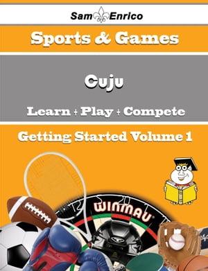 洋書, FAMILY LIFE & COMICS A Beginners Guide to Cuju (Volume 1)A Beginners Guide to Cuju (Volume 1) Nicolle Hamer