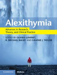 AlexithymiaAdvances in Research, Theory, and Clinical Practice【電子書籍】