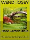 Rose Garden Bibl...