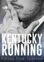 Kentucky Running...