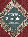 Barbara Brackman's Civil War Sampler50 Quilt Blocks with Stories from History【電子書籍】[ Barbara Brackman ]