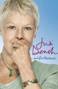 And Furthermore【電子書籍】[ Dame Judi Dench ]