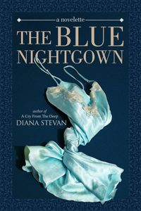 The Blue Nightgown【電子書籍】[ Diana Stevan ]