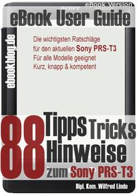 洋書, COMPUTERS & SCIENCE Sony PRS-T3: 88 Tipps, Tricks, Hinweise und Shortcuts (eBook Reader) Wilfred Lindo