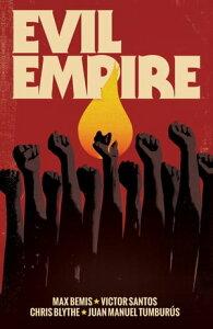 Evil Empire Vol. 3【電子書籍】[ Max Bemis ]