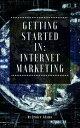 楽天Kobo電子書籍ストアで買える「Getting Started in: Internet Marketing【電子書籍】[ Jenice Adams ]」の画像です。価格は220円になります。