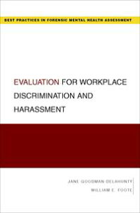 Evaluation for Workplace Discrimination and Harassment【電子書籍】[ Jane Goodman-Delahunty ]