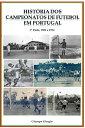 楽天Kobo電子書籍ストアで買える「Hist?ria dos Campeonatos de Futebol em Portugal, 1921 a 1934【電子書籍】[ Giusepe Giorgio ]」の画像です。価格は239円になります。