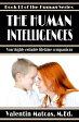 The Human Intelligences【電子書籍】[ Valentin Matcas ]