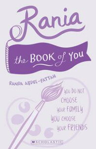 Rania: This is the Book of You【電子書籍】[ Randa Abdel-Fattah ]