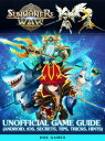 Summoners War Unofficial Game Guide (Android, Ios, Secrets, Tips, Tricks, Hints)【電子書籍】[ Hse Games ]