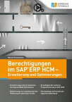 Berechtigungen im SAP ERP HCM - Erweiterung und Optimierungen【電子書籍】[ Marcel Schmiechen ]