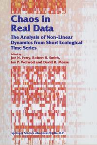 Chaos in Real DataThe Analysis of Non-Linear Dynamics from Short Ecological Time Series【電子書籍】
