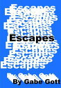 Escapes (Out in ...