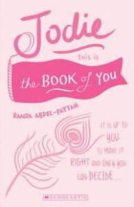 Jodie: This is the Book of You【電子書籍】[ Randa Abdel-Fattah ]