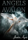 Angels of Avalon...