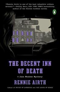 The Decent Inn of DeathA John Madden Mystery【電子書籍】[ Rennie Airth ]