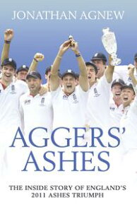 Aggers' Ashes【電子書籍】[ Jonathan Agnew ]