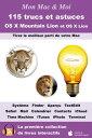 楽天Kobo電子書籍ストアで買える「115 trucs et astuces pour OS X Mountain Lion et OS X Lion Tirez le meilleur parti de votre Mac【電子書籍】[ Agnosys ]」の画像です。価格は320円になります。