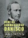 Kemi og k?bmandskab. Danisco - Danmarks st?rste industrifusion【電子書籍】[ Jan Cortzen ]