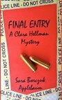 FINAL ENTRYA Clara Hellman Mystery【電子書籍】[ SARA APPLEBAUM ]
