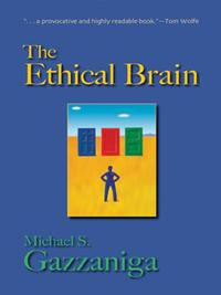 洋書, COMPUTERS & SCIENCE The Ethical Brain Michael S. Gazzaniga