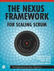 The Nexus Framework for Scaling ScrumContinuously Delivering an Integrated Product with Multiple Scrum Teams【電子書籍】[ Kurt Bittner ]
