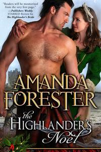 The Highlander's NoelA Christmas Short Story【電子書籍】[ Amanda Forester ]