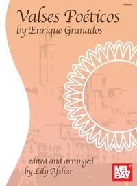 Valses Poeticos by Enrique Granados【電子書籍】[ Lily Afshar ]