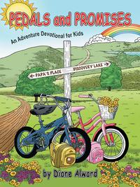Pedals and PromisesAn Adventure Devotional for Kids【電子書籍】[ Diane Alward ]