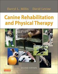 Canine Rehabilitation and Physical Therapy - E-Book【電子書籍】[ Darryl Millis, MS, DVM Diplomate ACVS ACVSMR CCRP ]