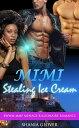 Mimi Stealing Ic...