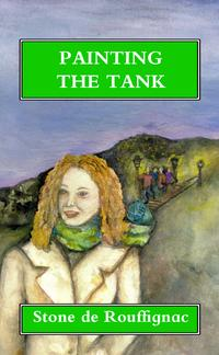 Painting the Tank and other stories【電子書籍】[ Stone de Rouffignac ]