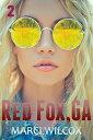 楽天Kobo電子書籍ストアで買える「Red Fox, GA (Episode Two【電子書籍】[ Marci Wilcox ]」の画像です。価格は341円になります。