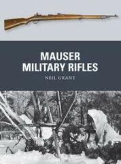 Mauser Military Rifles【電子書籍】[ Neil Grant ]