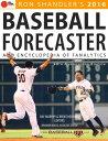 2016 Baseball Forecaster& Encycl...